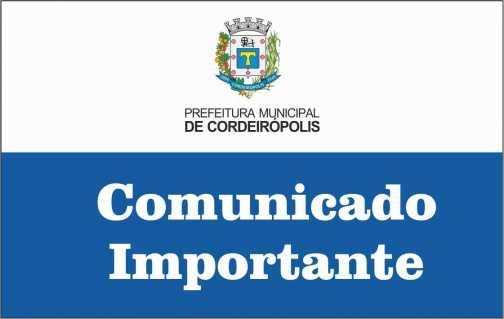 Comunicado Importante da Prefeitura de Cordeirópolis