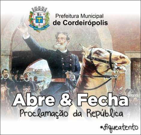 Dia da Proclamação da República: confira o que abre e o que fecha em Cordeirópolis