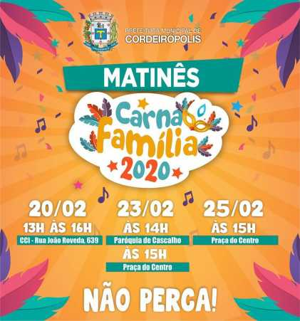 Matinês agitam a programação do #CarnaFamília2020 em Cordeirópolis