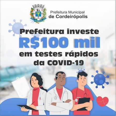 Prefeitura de Cordeirópolis investirá R$ 100 mil em testes rápidos da Covid-19