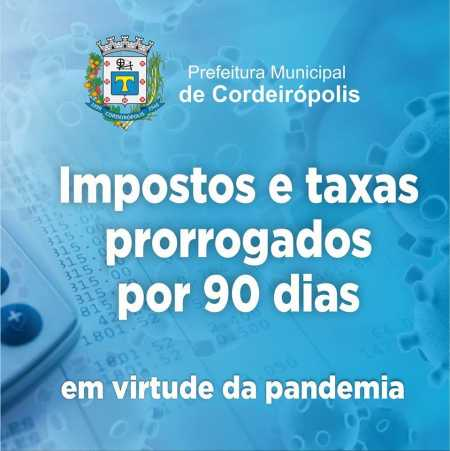 Prefeitura de Cordeirópolis prorroga pagamento de impostos e taxas em 90 dias