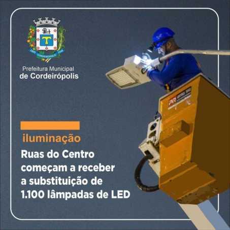 Prefeitura de Cordeirópolis começa a substituição de 1.100 lâmpadas nas ruas do Centro