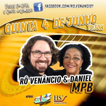 Live com Rô Venâncio e Daniel será na próxima quinta-feira