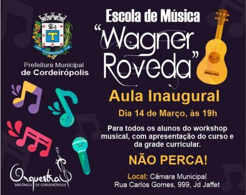 Fez a inscrição para a Escola de Música Wagner Roveda em Cordeirópolis?