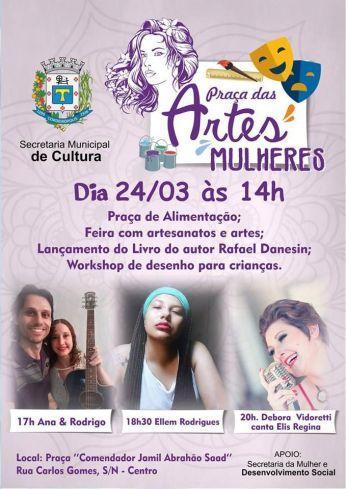 Mulheres serão homenageadas na 3ª edição da Praça das Artes em Cordeirópolis