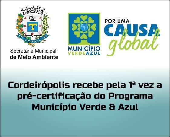 Cordeirópolis recebe a pré-certificação do Programa Município Verde Azul