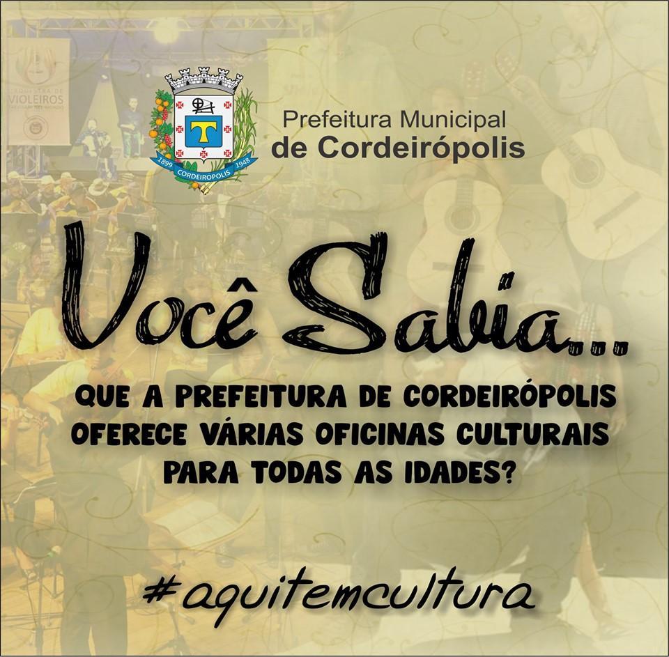 Você sabia que a Prefeitura de Cordeirópolis oferece gratuitamente várias oficinas culturais?