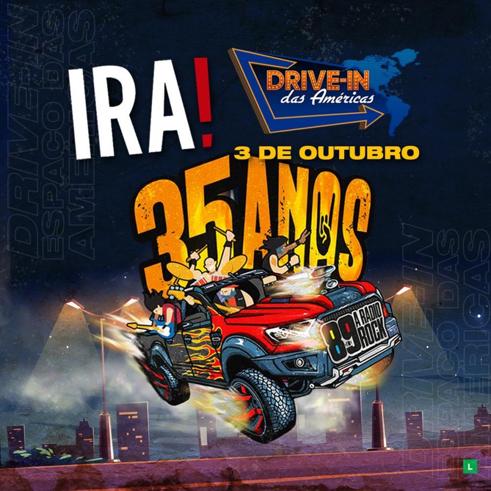 89FM comemora 35 anos com show da banda Ira! em Drive-in das Américas