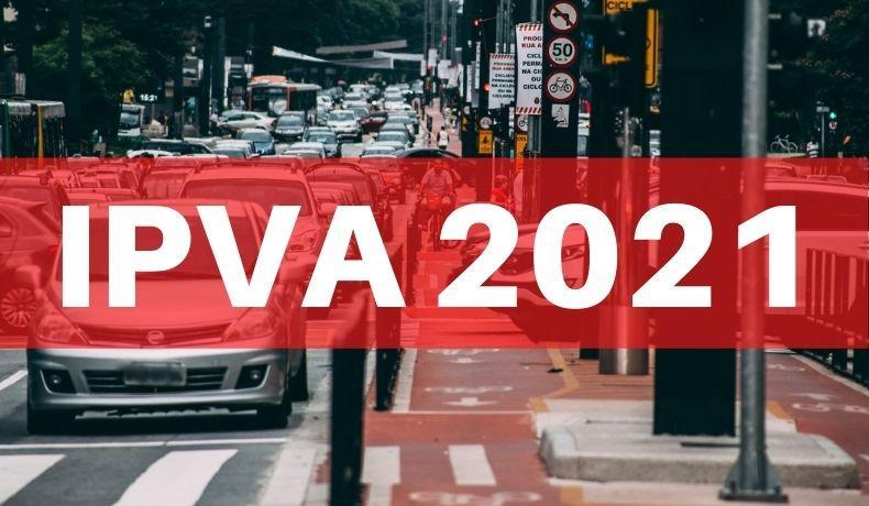 PLACA 3: pagamento do IPVA 2021 com desconto de 3% vence na segunda-feira, 11/1