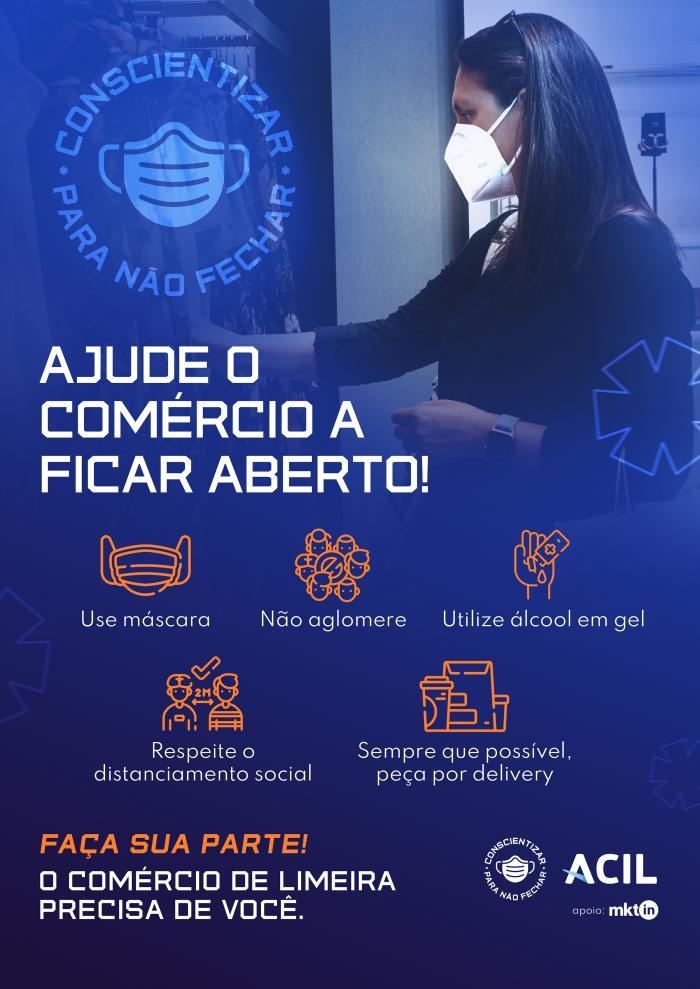 """ACIL lança campanha """"Conscientizar para Não Fechar"""" em prol da vida e economia limeirense"""